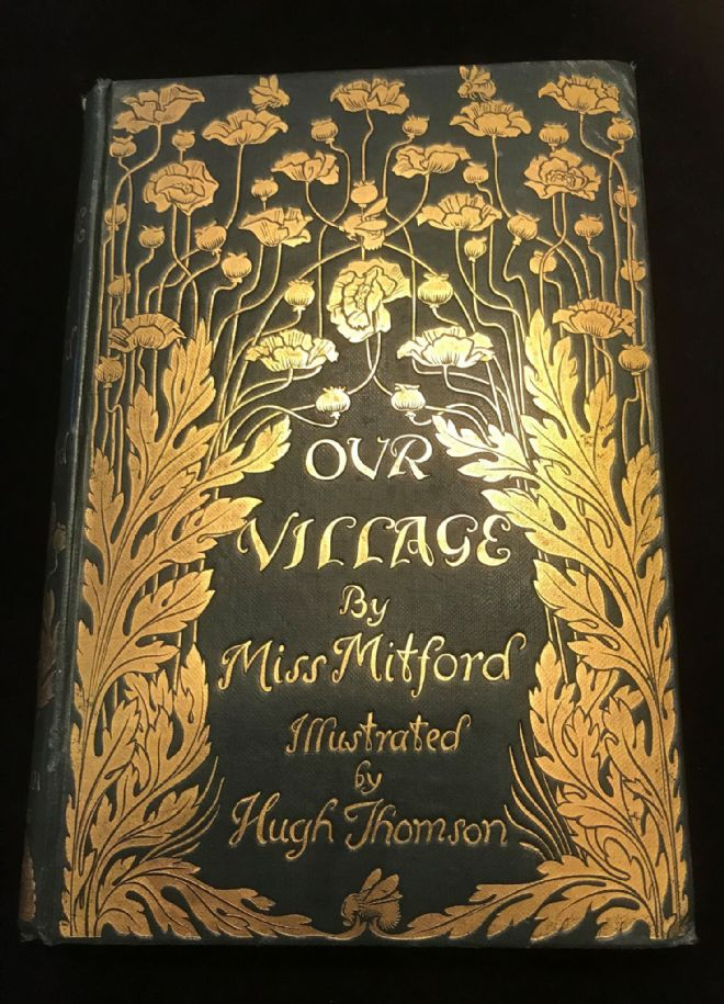 'Our Village' by Miss Mitford, Antiquarian Book 1893 stunning  Art Nouveau / Arts and Crafts cover